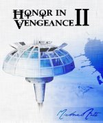 Honor in Vengeance II Review