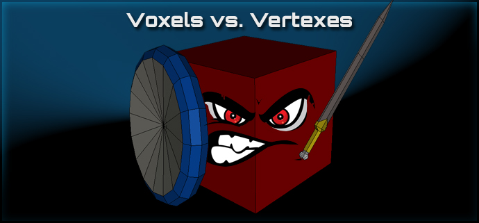 What is a voxel, anyway? Voxels vs. Vertexes in Games