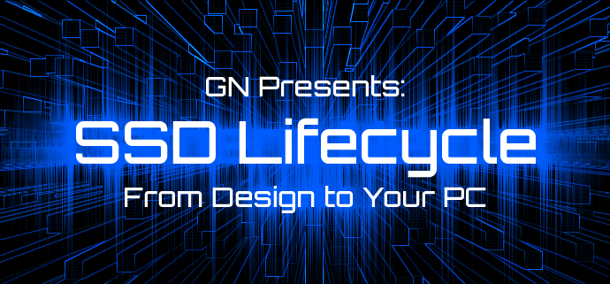 How SSDs Are Made: Phases of Solid-State Drive Development