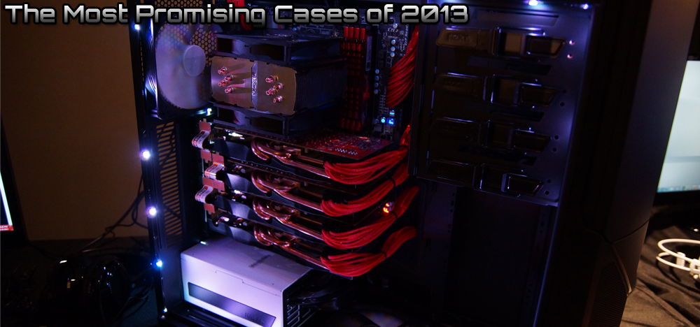 The Best Gaming PC Cases of CES - 2013 Case Round-Up