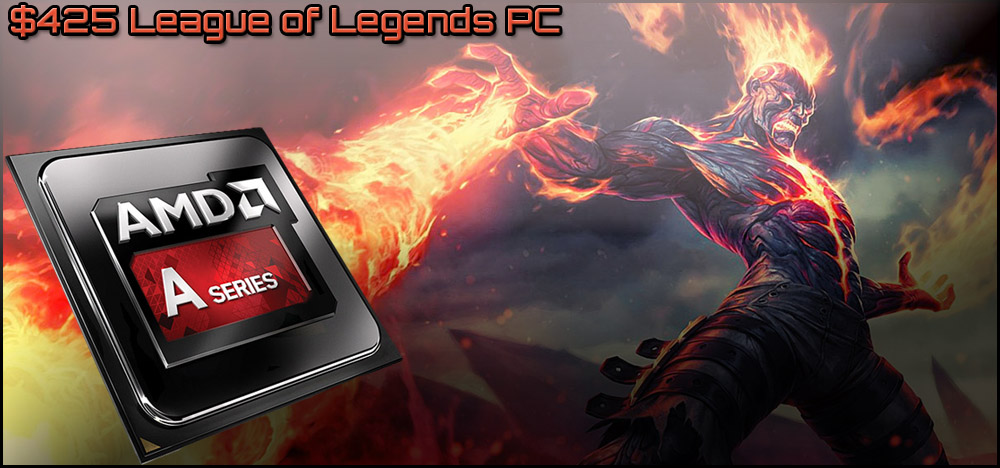 $425 League of Legends Budget Gaming PC Build - November, 2013