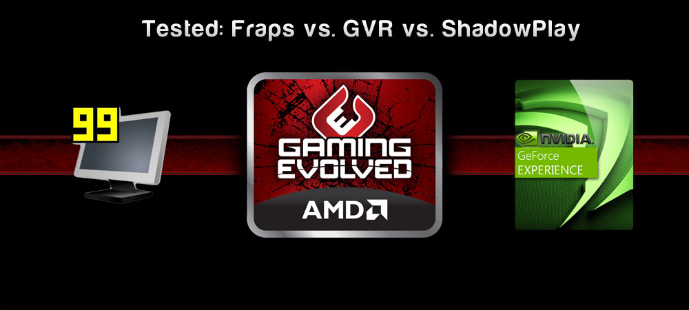 FPS Benchmark: NVidia ShadowPlay vs  AMD GVR vs  FRAPS