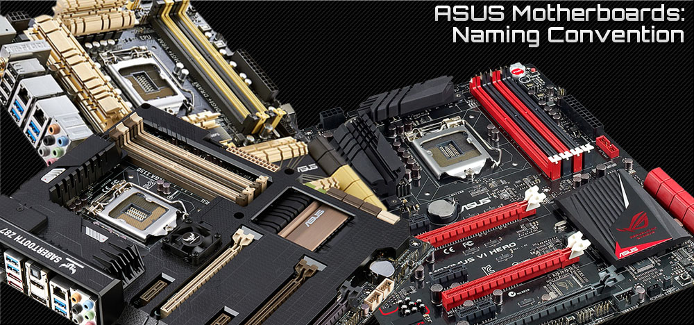 ASUS Motherboard Differences & Naming Convention