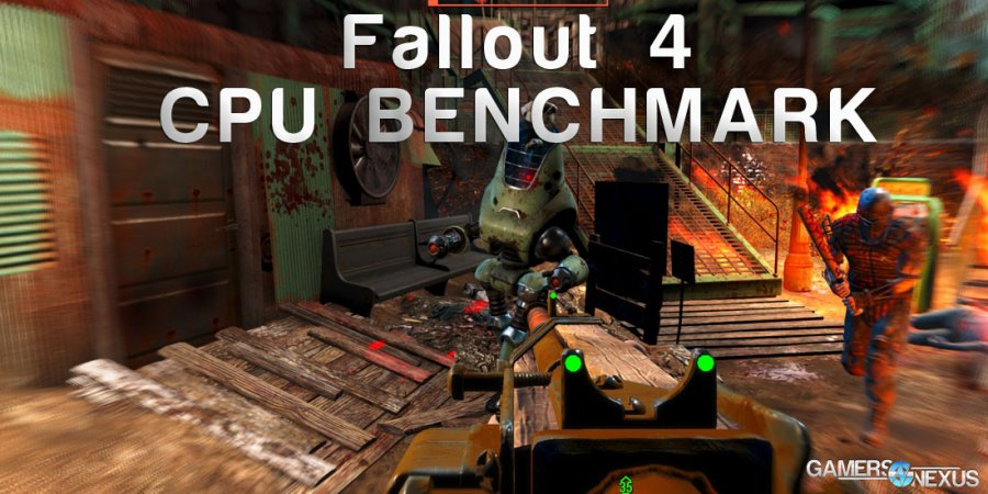 Fallout 4 CPU Benchmark: Major Impact on Performance - i3, i5, i7, & FX
