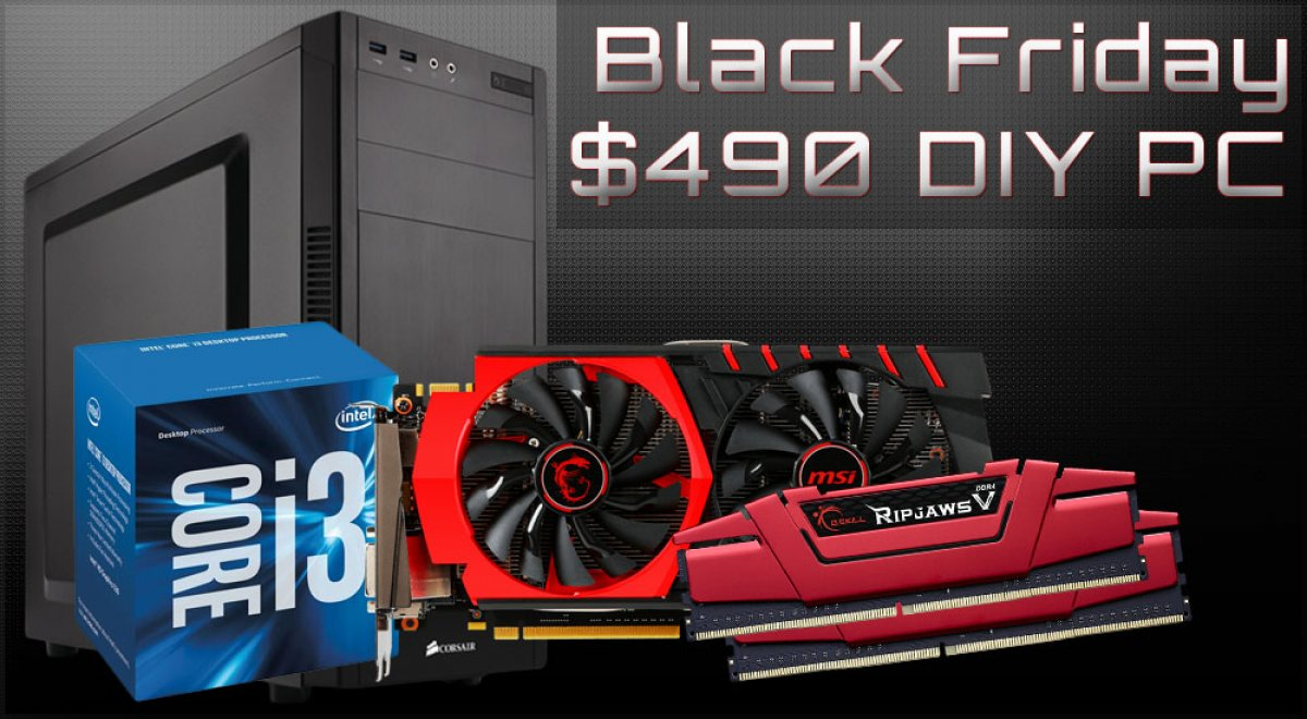 Black Friday Budget Gaming PC Build for $490 – i3-6100 & GTX 950