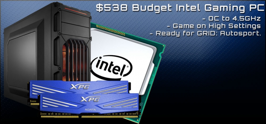 $538 Budget Intel Gaming PC for GRID: Autosport - July, 2014