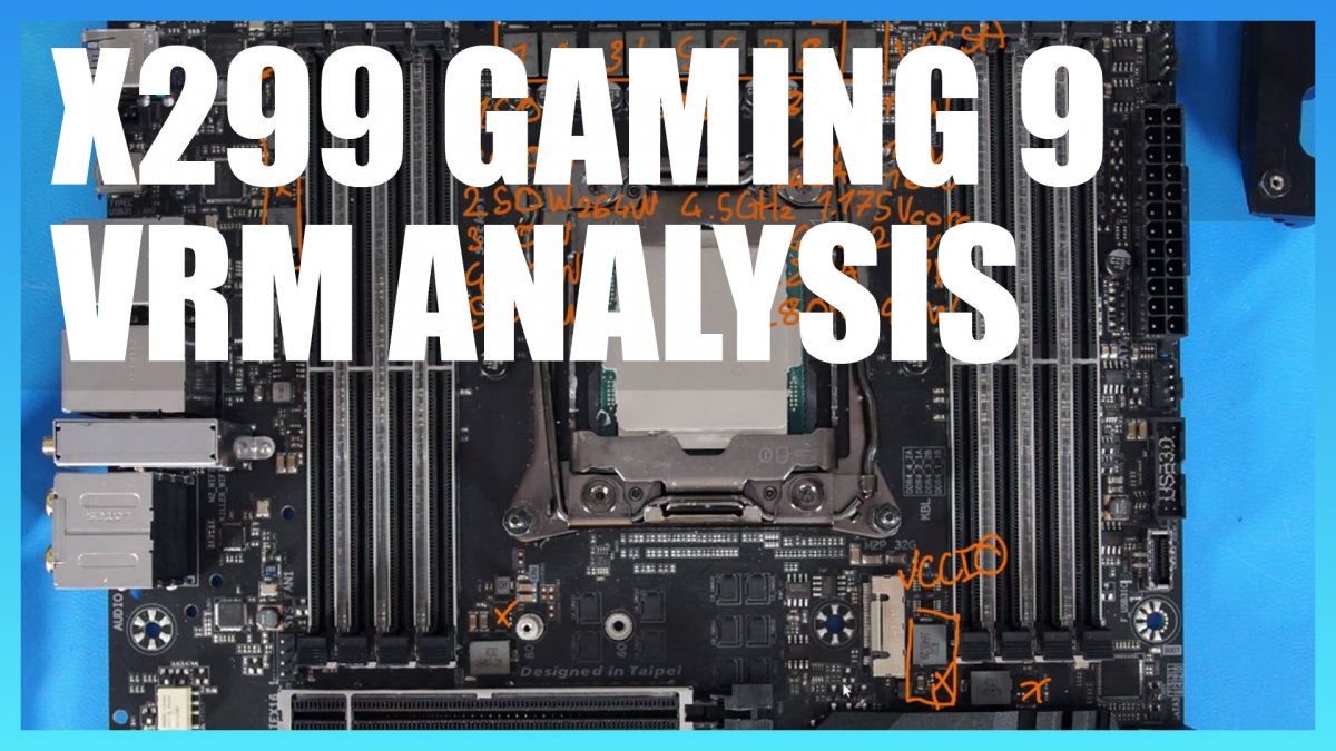 Gigabyte X299 Gaming 9 Motherboard VRM Analysis & Heat Calculations