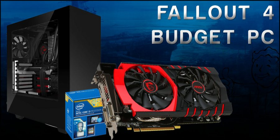 Budget Gaming PC Build for Fallout 4 at $553