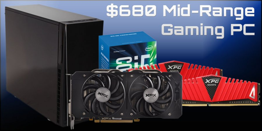 Mid-Range Gaming PC Build for $680 - R9 380 & i5-6600