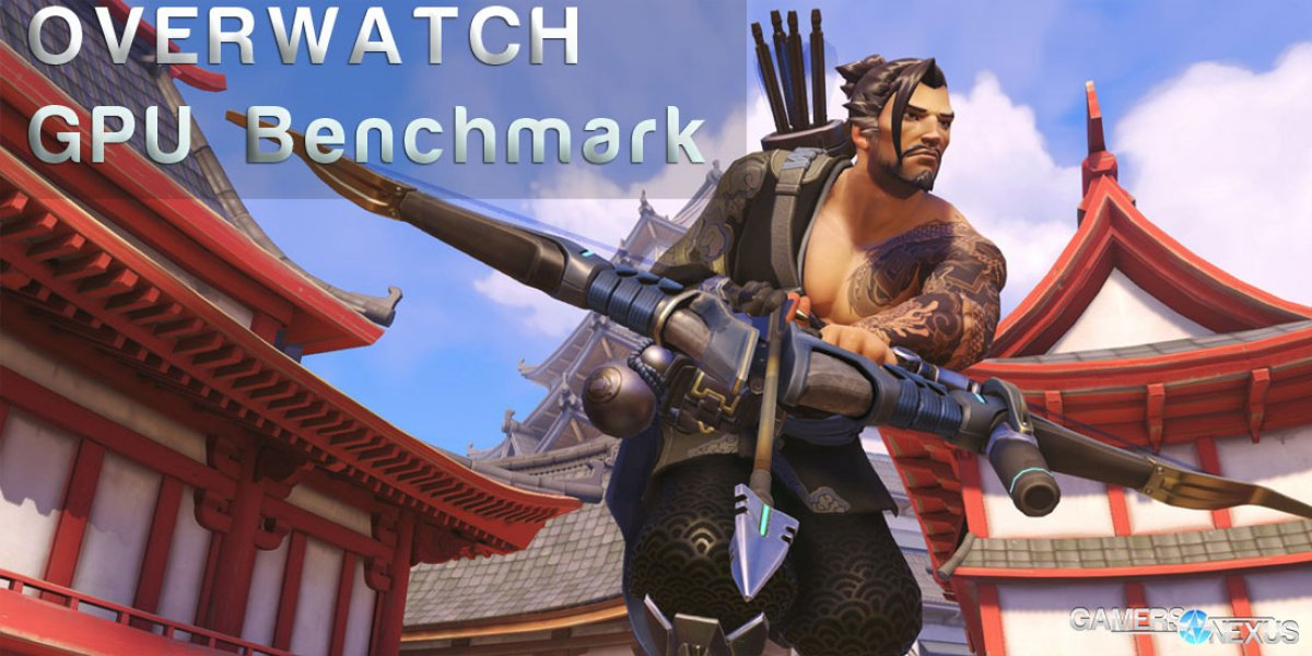 Overwatch Video Card Benchmark – A Scalable Title Tested at
