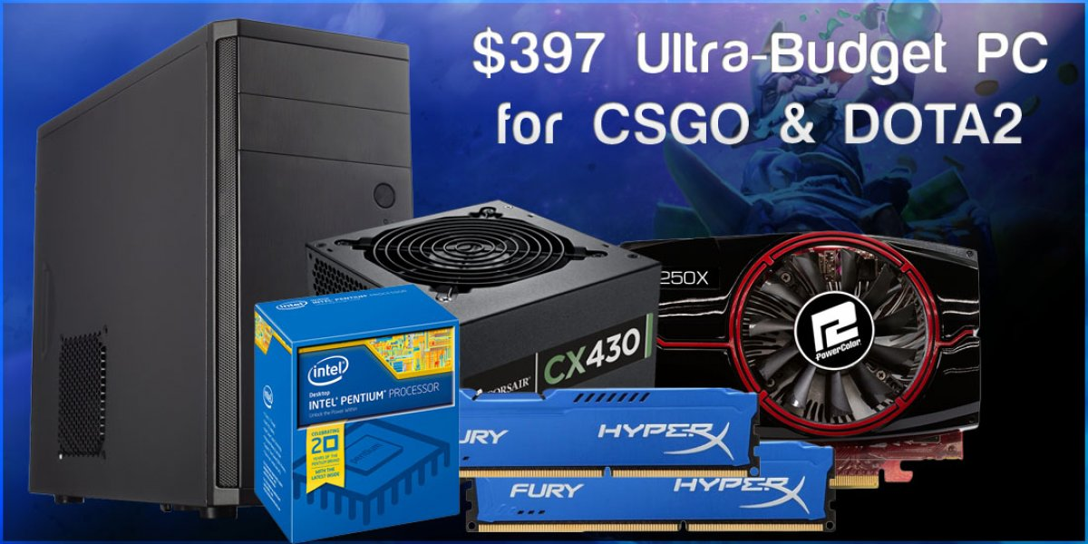 Ultra-Budget $397 Gaming PC Build for CSGO & DOTA2
