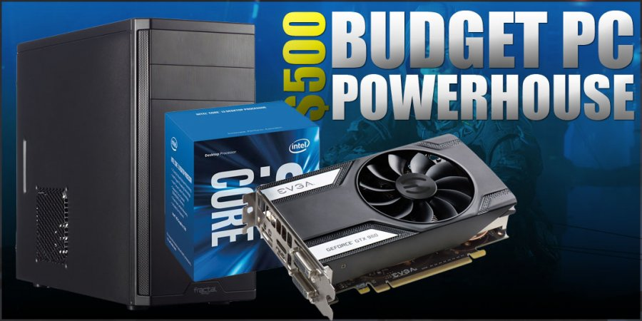 Budget Gaming PC Build Powerhouse for $500