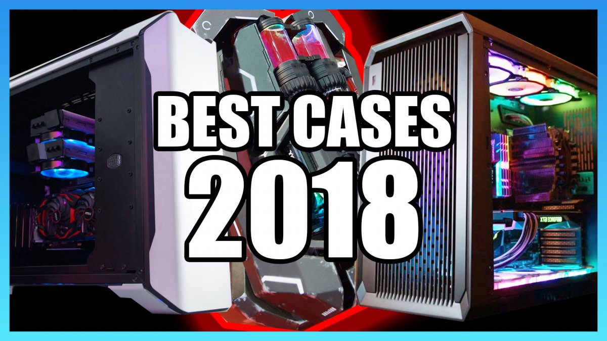 The Best Gaming PC Cases of 2018 | Computex Edition